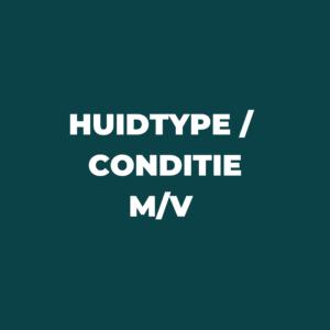 Huidtype / conditie m/v
