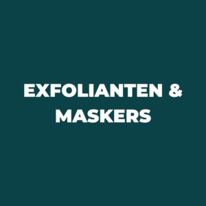 Exfolianten & Maskers