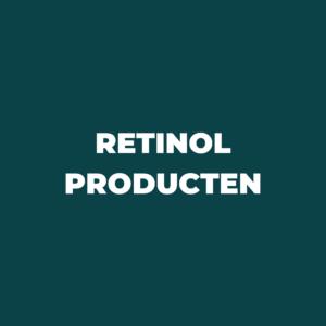 Retinol producten